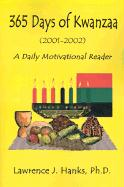 365 Days of Kwanzaa: A Daily Motivational Reader - Hanks, Lawrence J.