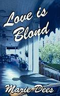 Love Is Blond, Cassadaga Mysteries, Book 2 - Dees, Marie