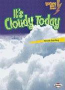 It's Cloudy Today - Sterling, Kristin