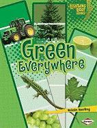 Green Everywhere - Sterling, Kristin