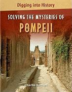 Solving the Mysteries of Pompeii - Samuel, Charlie