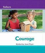 Courage Courage - Pryor, Kimberley Jane; Gallagher, Debbie