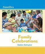 Family Celebrations Family Celebrations - Gallagher, Debbie; Pryor, Kimberley Jane