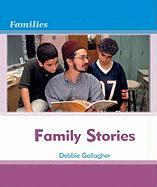Family Stories Family Stories - Gallagher, Debbie; Pryor, Kimberley Jane