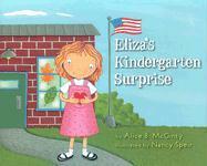 Eliza's Kindergarten Surprise - McGinty, Alice B.