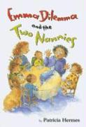 Emma Dilemma and the Two Nannies - Hermes, Patricia