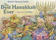 The Best Hanukkah Ever - Goldin, Barbara Diamond