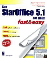 Sun Staroffice 5.1 Fast and Easy - Proffitt, Brian
