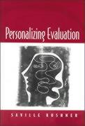 Personalizing Evaluation - Kushner, Saville