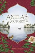 Anila's Journey - Finn, Mary