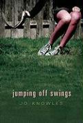 Jumping Off Swings - Knowles, Jo