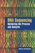 DNA Sequencing: Optimizing the Process and Analysis - Kieleczawa, Jan