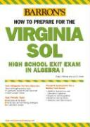 How to Prepare for the Virginia Sol: High School Exit Exam in Algebra I - Herring, Craig A.; Cohen, Lois S.