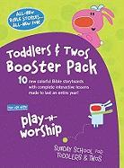 Play-N-Worship for Toddlers and Twos Booster Pack - Group Publishing