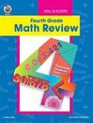 Fourth Grade Math Review - Silbey, Robyn; Crum, John