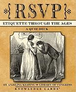 Rsvp: Etiquette Through the Ages; A Quiz Deck - Library of Congress