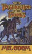 The Destruction of the Books - Odom, Mel