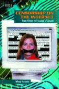 Censorship on the Internet: From Filters to Freedom of Speech - Herumin, Wendy