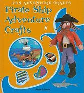Pirate Ship Adventure Crafts - Llimos, Anna