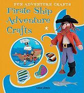 Pirate Ship Adventure Crafts - Llims, Anna; Llimos, Anna