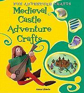 Medieval Castle Adventure Crafts - Llims, Anna; Llimos, Anna
