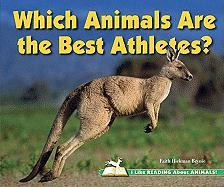 Which Animals Are the Best Athletes? - Brynie, Faith Hickman