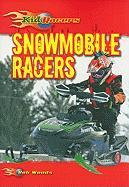 Snowmobile Racers - Woods, Bob
