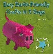 Easy Earth-Friendly Crafts in 5 Steps - Llimos Plomer, Anna