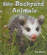 Baby Backyard Animals - Katirgis, Jane