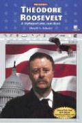 Theodore Roosevelt - Schueler, Donald G.