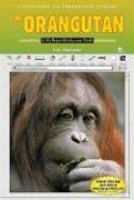 The Orangutan: A Myreportlinks.com Book - Harkrader, Lisa
