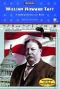 William Howard Taft: A Myreportlinks.com Book - O'Connell, Kim A.