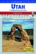 Utah: A Myreportlinks.com Book - Feinstein, Stephen