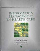 Information Management in Health Care - McLellan, Janet M.; Marrell-McLellan; Marreel, Richard D.