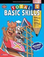 Total Basic Skills, Grade 2 - Douglas, Vincent; Smith, Marjorie M.; School Specialty Publishing