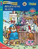 Beginning Math, Grade Pk - School Specialty Publishing; Mayer, Mercer; Carson-Dellosa Publishing