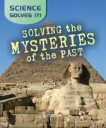 Solving the Mysteries of the Past - Askomitis, Gerard