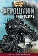 The Revolution in Industry - Perritano, John