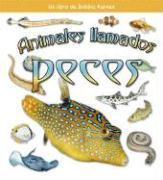 Animales Ilamados Peces - Lundblad, Kristina; Kalman, Bobbie