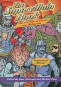 The Supervillain Book: The Evil Side of Comics and Hollywood