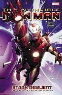 Invincible Iron Man - Volume 5: Stark Resilient - Book 1