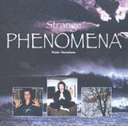 Strange Phenomena - Henshaw, Peter