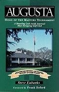 Augusta: Home of the Masters Tournament - Eubanks, Steve