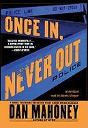 Once In, Never Out - Mahoney, Dan