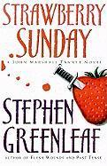 Strawberry Sunday - Greenleaf, Stephen