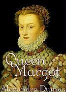 Queen Margot - Dumas, Alexandre