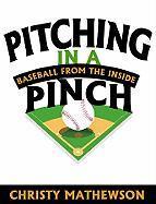 Pitching in a Pinch - Mathewson, Christy