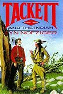 Tackett and the Indian - Nofziger, Lyn