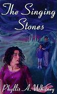 The Singing Stone - Whitney, Phyllis A.