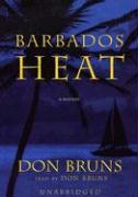 Barbados Heat - Bruns, Don